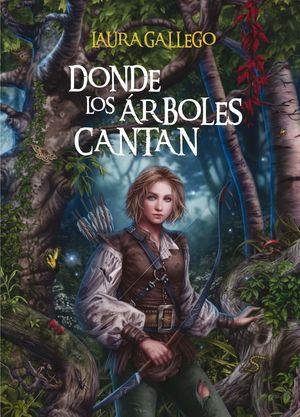 DONDE LOS ARBOLES CANTAN. TAPA DURA