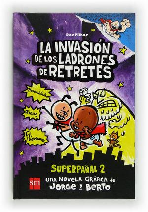 SUP.2 LA INVASION DE LOS LADRONES DE RET