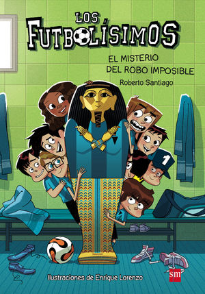 LOS FUTBOLISIMOS 5:MISTERIO ROBO
