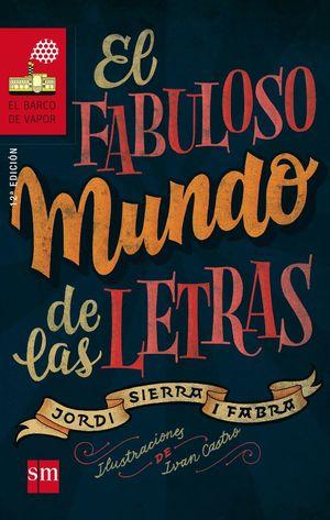 FABULOSO MUNDO LETRAS. SM