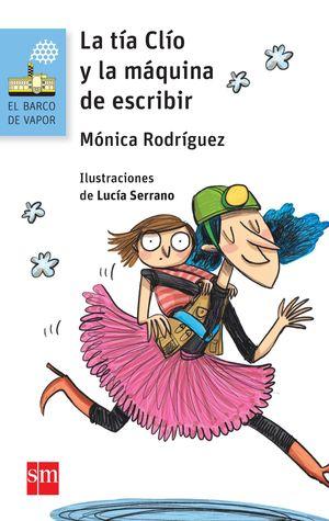 LA TIA CLIO Y LA MAQUINA DE ESCRIBIR
