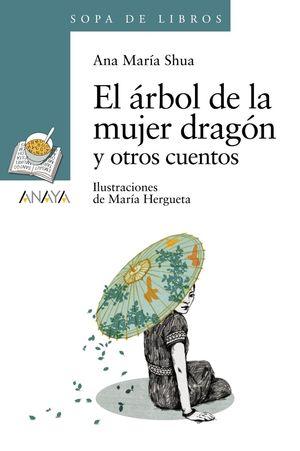 ARBOL DE LA MUJER DRAGON Y OTROS CUENTOS,EL SDL