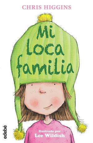 MI LOCA FAMILIA 1.  EDEBE.