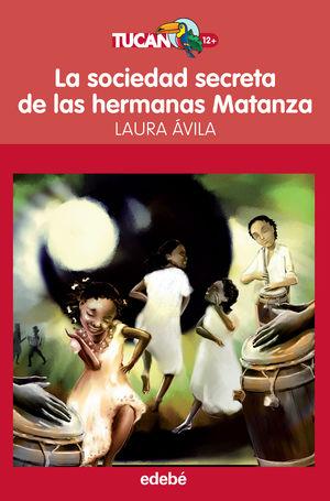 SOCIEDAD SECRETA HERMANAS MATANZ