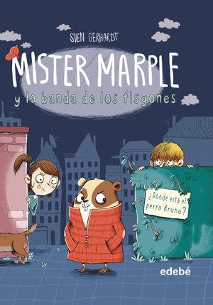 MISTER MARPLE Y LA BANDA DE LOS FISGONES 1: ¿DONDE ESTA EL PERRO