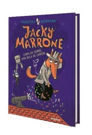 JACKY MARRONE CABALGA SOBRE UNA BALA DE CAÑÓN