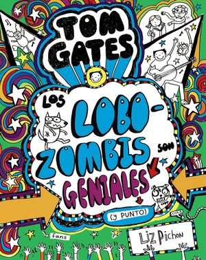 TOM GATES LOBOZOMBIES SON GENIALES