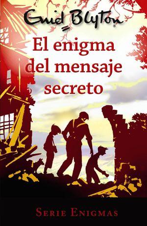 EL ENIGMA DEL MENSAJE SECRETO.SERIE ENIGMAS 2