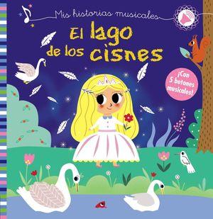 MIS HISTORIAS MUSICALES. EL LAGO DE LOS CISNES