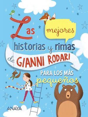 LAS MEJORES HISTORIAS Y RIMAS DE GIANNI RODARI PARA LOS MÁS PEQUE