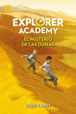 EXPLORER ACADEMY 4. EL MISTERIO DE LAS DUNAS