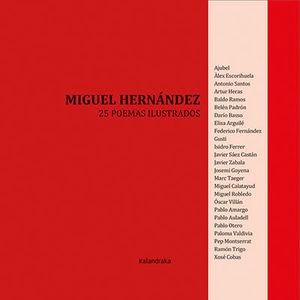 MIGUEL HERNANDEZ-25 POEMAS ILUSTRADO