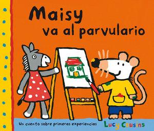 MAISY VA AL PARVULARIO.SERRES