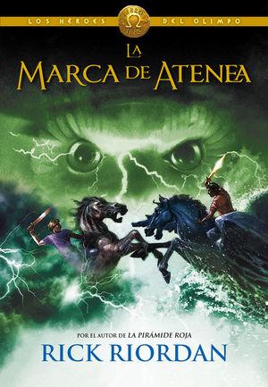 HEROES DEL OLIMPO 3 LA MARCA DE ATENEA