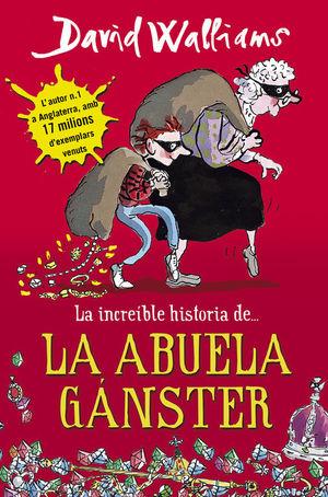 INCREIBLE HISTORIA DE LA ABUELA GANSTER,LA