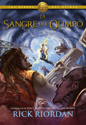 HEROES DEL OLIMPO 5 LA SANGRE DEL OLIMPO