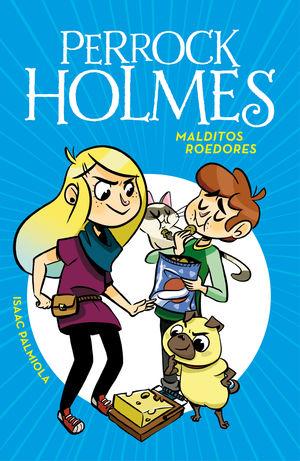 PERROCK HOLMES 8 MALDITOS ROEDORES