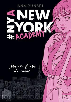 NEW YORK ACADEMY 1. ¡UN AÑO FUERA DE CASA!