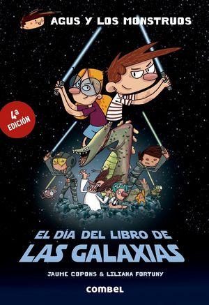 EL DÍA DEL LIBRO DE LAS GALAXIAS (AGUS Y LOS MONST