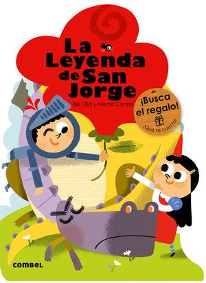 LA LEYENDA DE SAN JORGE (NUEVOS TROQUELADOS)