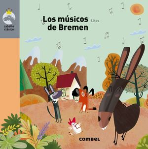 LOS MÚSICOS DE BREMEN - CABALLO CLÁSICO