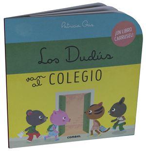 LOS DUDÚS VAN AL COLEGIO
