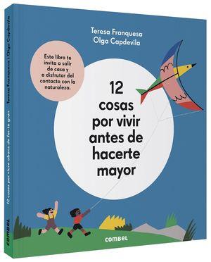 12 COSAS POR VIVIR ANTES DE HACERTE MAYOR