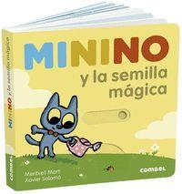 MININO Y LA SEMILLA MAGICA