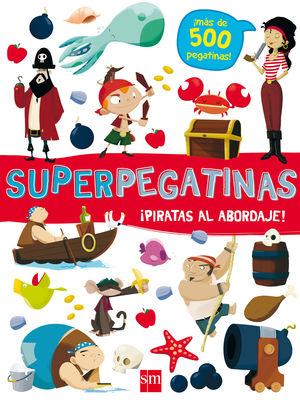 SUPERPEGATINASPIRATAS AL ABORDAJE!