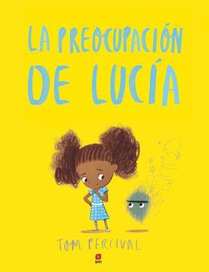 LA PREOCUPACIÓN DE LUCIA