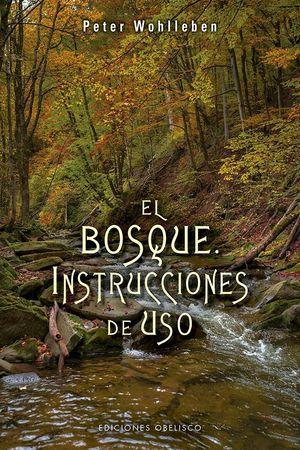 EL BOSQUE INSTRUCCIONES DE USO