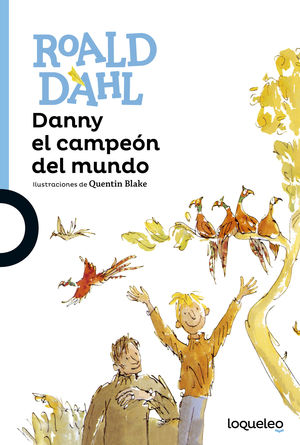 DANNY Y EL CAMPEON DEL MUNDO
