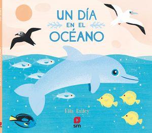 UN DIA EN EL OCEANO