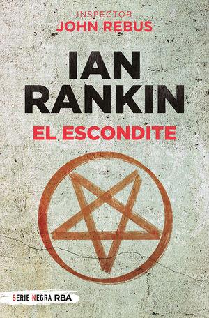 EL ESCONDITE (JOHN REBUS 2)