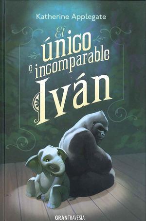 EL ÚNICO E INCOMPARABE IVÁN (TRAVESIA)