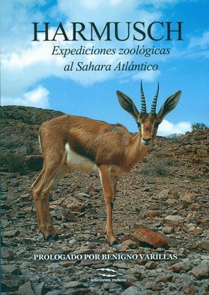 HARMUSCH : EXPEDICIONES ZOOLÓGICAS AL SAHARA OCCIDENTAL