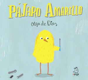 PAJARO AMARILLO. APILA BOOKS