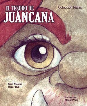 EL TESORO DE JUANCANA