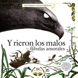Y RIERON LOS MALOS.FABULAS AMORALES.(HU!)