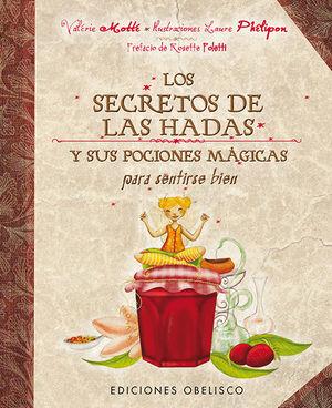 SECRETOS DE LAS HADAS Y SUS POCIONES MAGICAS PARA