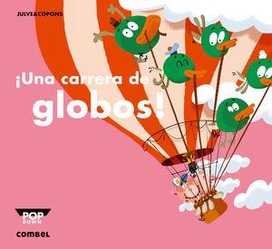CARRERA DE GLOBOS. POP DOWN.COMB