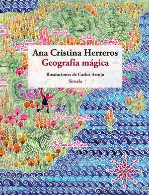 GEOGRAFIA MAGICA - ILUSTRACIONES DE CARLOS ARROJO