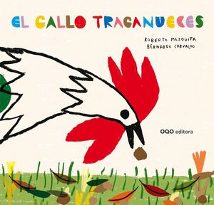 GALLO TRAGANUECES,EL