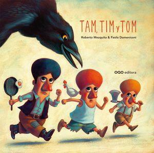 TAM TIM Y TOM
