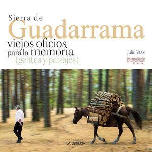 SIERRA GUADARRAMA,VIEJOS OFICIOS