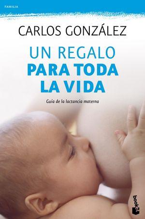 REGALO PARA TODA LA VIDA,UN.BOOK